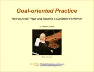 Goal Oriented Practice by Gretchen Saathoff